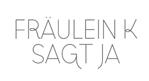 http://www.fraeulein-k-sagt-ja.de/?s=friederike+delong&submit=Suche